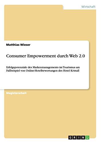 Consumer Empowerment Durch Web 2.0: Matthias Wieser