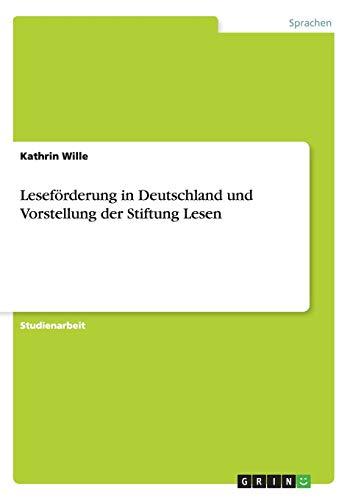 9783638870429: Leseförderung in Deutschland und Vorstellung der Stiftung Lesen