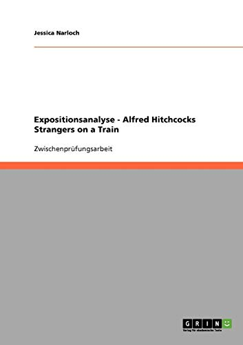 9783638874618: Expositionsanalyse - Alfred Hitchcocks Strangers on a Train
