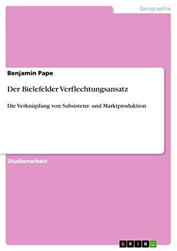 9783638877145: Der Bielefelder Verflechtungsansatz