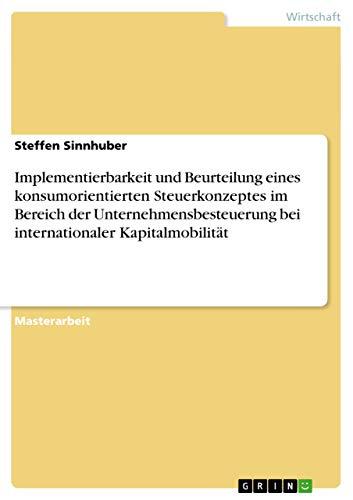 Implementierbarkeit und Beurteilung eines konsumorientierten Steuerkonzeptes im Bereich der ...