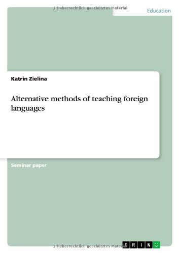 9783638882613: Alternative methods of teaching foreign languages