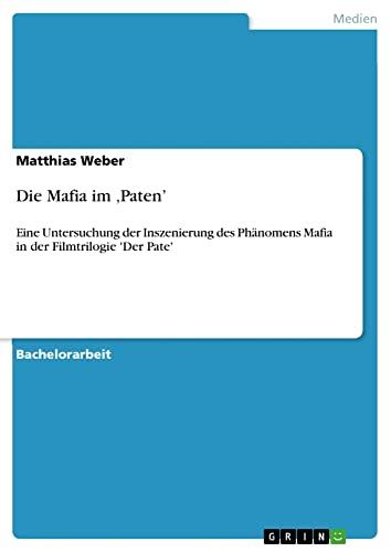 9783638888844: Die Mafia im Paten'