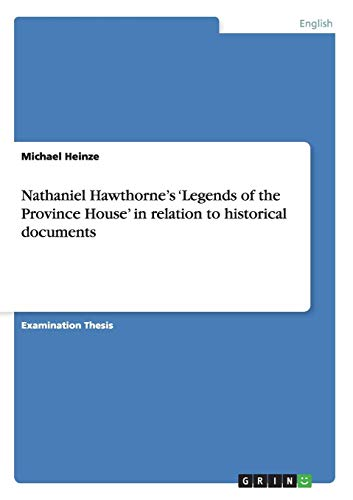 Nathaniel Hawthorne's 'Legends of the Province House': Michael Heinze