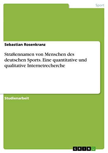 Strassennamen Von Menschen Des Deutschen Sports. Eine Quantitative Und Qualitative ...