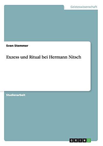 9783638904490: Exzess und Ritual bei Hermann Nitsch (German Edition)