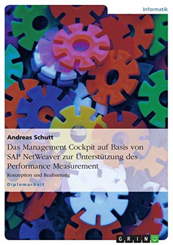 9783638905695: Das Management Cockpit auf Basis von SAP NetWeaver zur Unterstützung des Performance Measurement
