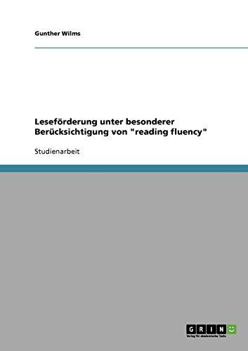 Leseforderung Unter Besonderer Berucksichtigung Von Reading Fluency: Gunther Wilms