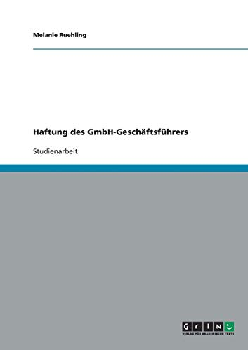 Haftung Des Gmbh-Geschaftsfuhrers: Melanie Ruehling