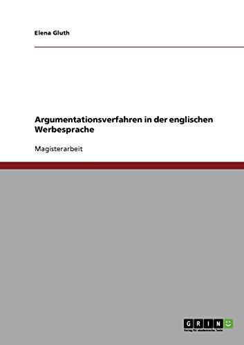 Argumentationsverfahren in Der Englischen Werbesprache: Elena Gluth