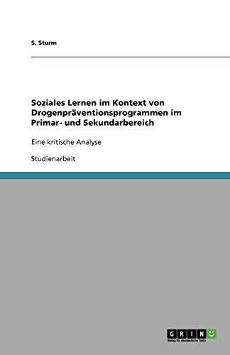 Soziales Lernen Im Kontext Von Drogenpraventionsprogrammen Im: S. Sturm