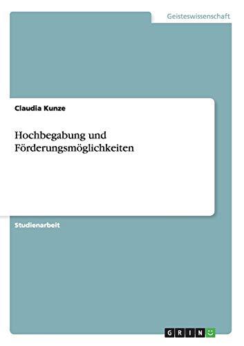9783638919043: Hochbegabung und Förderungsmöglichkeiten (German Edition)