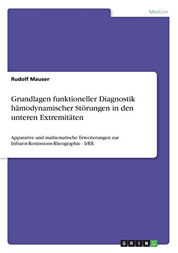 Grundlagen funktioneller Diagnostik hämodynamischer Störungen in den unteren Extremit&...