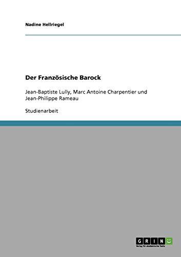 9783638925303: Der Französische Barock (German Edition)