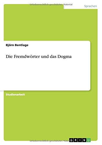 Die Fremdworter Und Das Dogma: Bjorn Bentlage