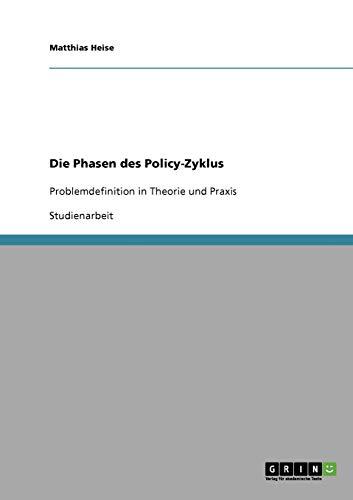 Die Phasen Des Policy-Zyklus: Matthias Heise