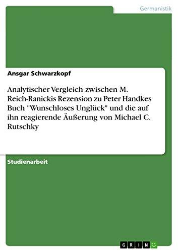 9783638926348: Analytischer Vergleich zwischen M. Reich-Ranickis Rezension zu Peter Handkes Buch