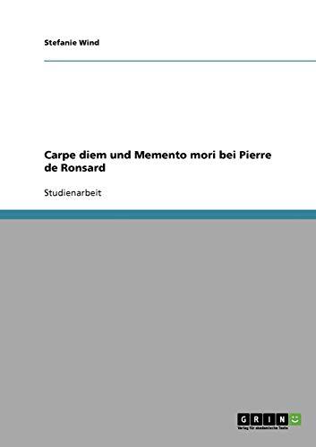 Carpe diem und Memento mori bei Pierre: Wind, Stefanie