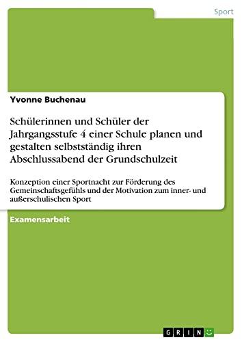 Schulerinnen Und Schuler Der Jahrgangsstufe 4 Einer: Yvonne Buchenau