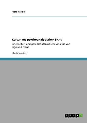 Kultur Aus Psychoanalytischer Sicht: Piero Raselli