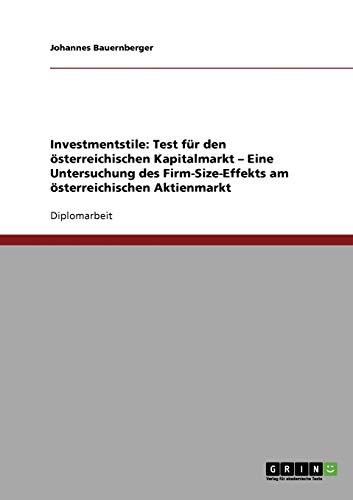 Investmentstile: Test Fur Den Osterreichischen Kapitalmarkt - Eine Untersuchung Des ...