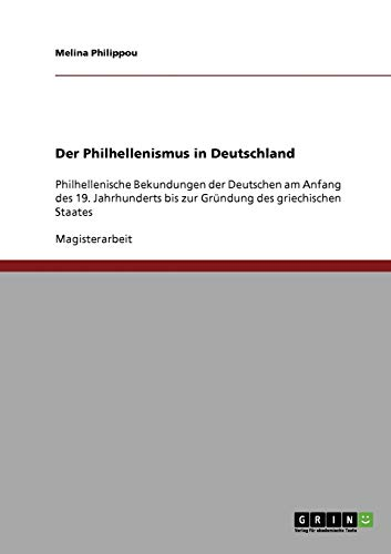 Der Philhellenismus in Deutschland: Melina Philippou