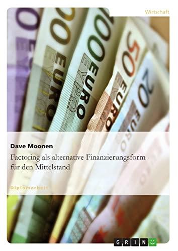 9783638933735: Factoring als alternative Finanzierungsform f�r den Mittelstand