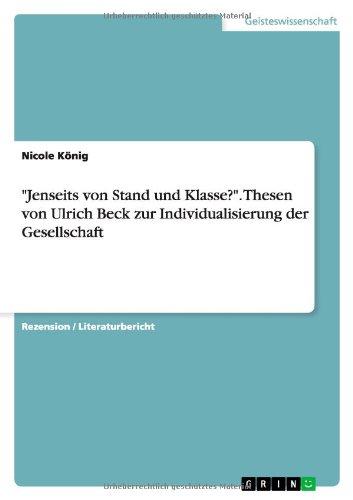 9783638937528: Jenseits Von Stand Und Klasse?. Thesen Von Ulrich Beck Zur Individualisierung Der Gesellschaft (German Edition)