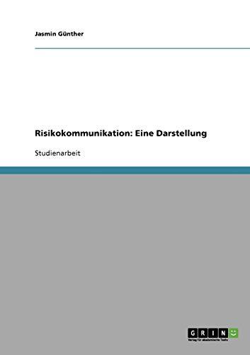 9783638939829: Risikokommunikation: Eine Darstellung