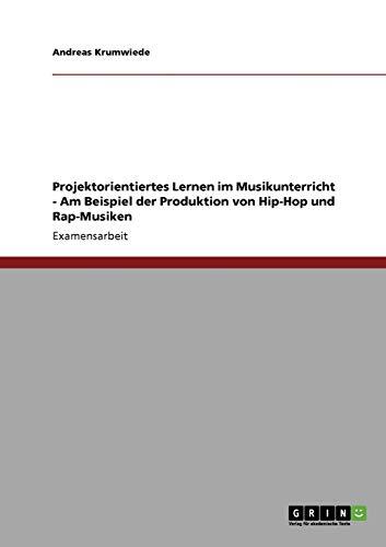 9783638940252: Projektorientiertes Lernen im Musikunterricht (German Edition)