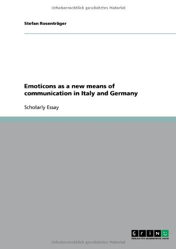9783638941440: Emoticons as a new means of communication in Italy and Germany