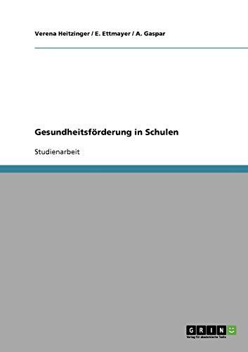 Gesundheitsforderung in Schulen: Verena Heitzinger
