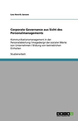 Corporate Governance Aus Sicht Des Personalmanagements: Leo Henrik Jansen