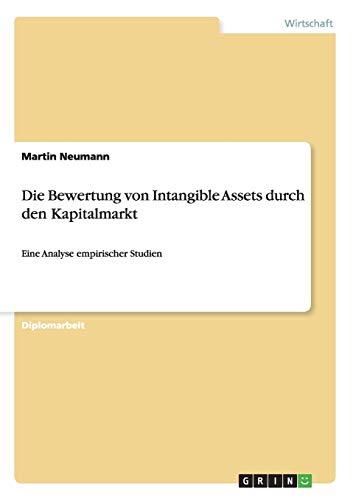 Die Bewertung Von Intangible Assets Durch Den Kapitalmarkt: Martin Neumann