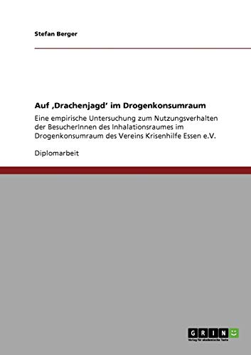 Auf Drachenjagd Im Drogenkonsumraum: Stefan Berger