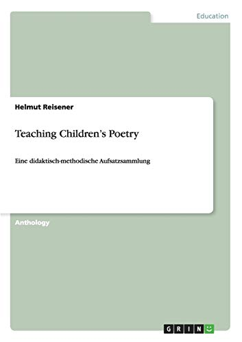 9783638945318: Teaching Children's Poetry