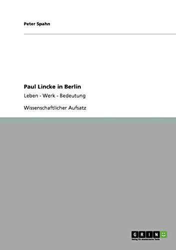 Paul Lincke in Berlin (German Edition): Peter Spahn
