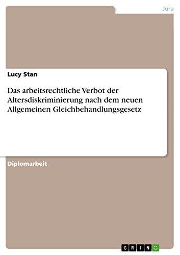 Das Arbeitsrechtliche Verbot Der Altersdiskriminierung Nach Dem Neuen Allgemeinen ...