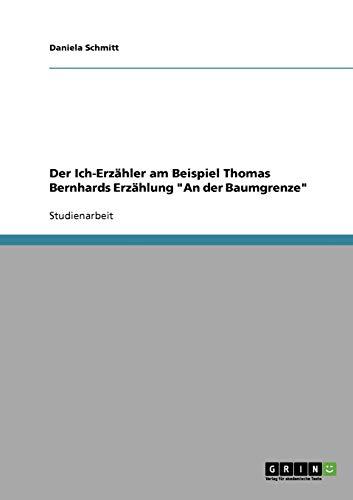 9783638947343: Der Ich-Erzähler am Beispiel Thomas Bernhards Erzählung