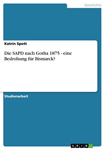 Die Sapd Nach Gotha 1875 - Eine: Katrin Spott