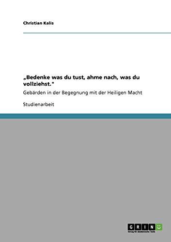 """9783638950732: """"Bedenke was du tust, ahme nach, was du vollziehst."""" (German Edition)"""