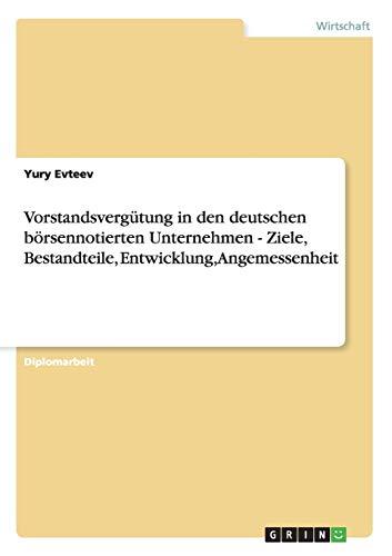 9783638951357: Vorstandsvergütung in deutschen börsennotierten Unternehmen (German Edition)