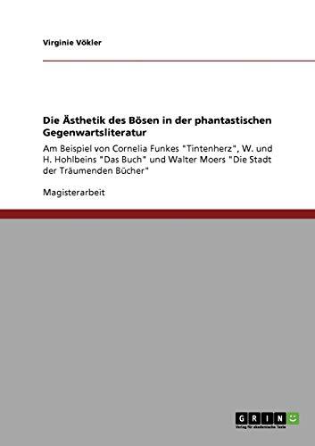 9783638951777: Die Ästhetik des Bösen in der phantastischen Gegenwartsliteratur (German Edition)