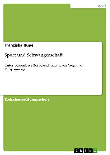 9783638952323: Sport und Schwangerschaft (German Edition)