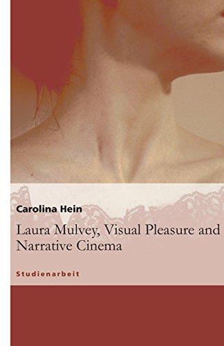 9783638952750: Laura Mulvey, Visual Pleasure and Narrative Cinema
