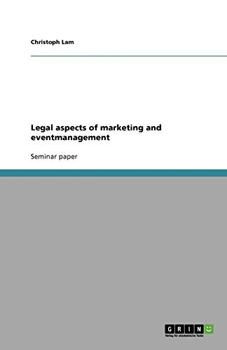 Legal Aspects of Marketing and Eventmanagement: Christoph Lam