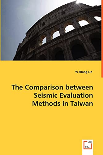 The Comparison between Seismic Evaluation Methods in Taiwan: Yi Zhong Lin