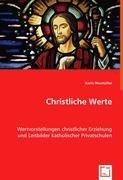 Christliche Werte: Karin Heumüller