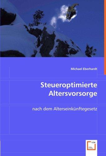 Steueroptimierte Altersvorsorge: Michael Eberhardt