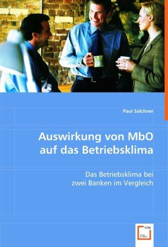 9783639001099: Auswirkung von MbO auf das Betriebsklima: Das Betriebsklima bei zwei Banken im Vergleich